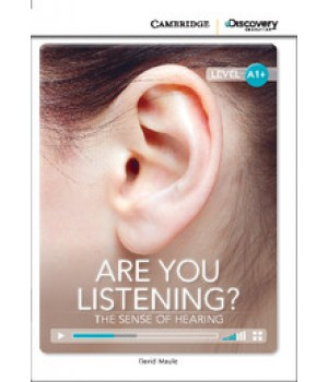 Книга для чтения Cambridge Discovery Education Interactive Readers Level A1+ Are You Listening? The Sense of Hearing