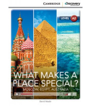 Книга для чтения Cambridge Discovery Education Interactive Readers Level A2 What Makes a Place Special? Moscow, Egypt, Australia