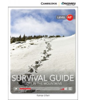 Книга для читання Cambridge Discovery Education Interactive Readers Level A2+ Survival Guide: Lost in the Mountains