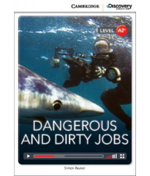Книга для читання Cambridge Discovery Education Interactive Readers Level A2+ Dangerous and Dirty Jobs