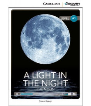 Книга для чтения Cambridge Discovery Education Interactive Readers Level A1 A Light in the Night: The Moon