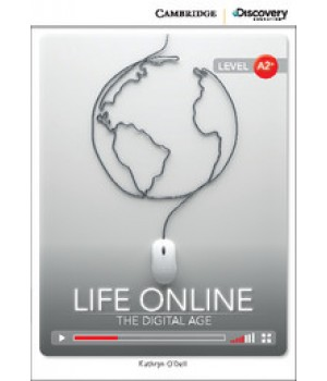 Книга для читання Cambridge Discovery Education Interactive Readers Level A2+ Life Online: The Digital Age