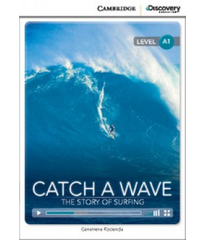 Книга для чтения Cambridge Discovery Education Interactive Readers Level A1 Catch a Wave: The Story of Surfing