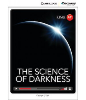 Книга для читання Cambridge Discovery Education Interactive Readers Level A2+ The Science of Darkness