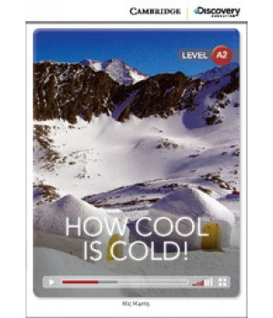 Книга для чтения Cambridge Discovery Education Interactive Readers Level A2 How Cool is Cold!