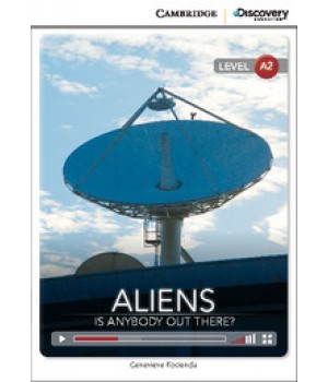 Книга для чтения Cambridge Discovery Education Interactive Readers Level A2 Aliens: Is Anybody Out There?