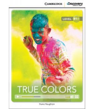 Книга для читання Cambridge Discovery Education Interactive Readers Level B1+ True Colors