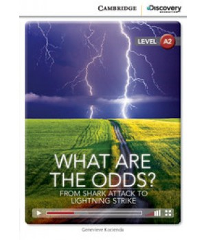Книга для чтения Cambridge Discovery Education Interactive Readers Level A2 What Are the Odds? From Shark Attack to Lightning Strike