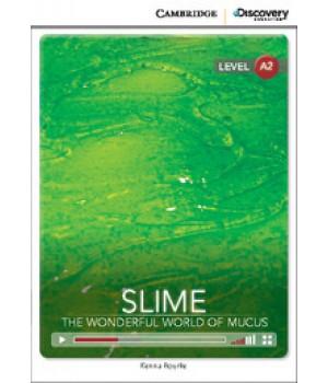 Книга для чтения Cambridge Discovery Education Interactive Readers Level A2 Slime: The Wonderful World of Mucus