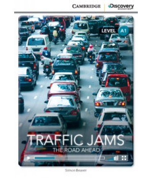 Книга для чтения Cambridge Discovery Education Interactive Readers Level A1 Traffic Jams: The Road Ahead