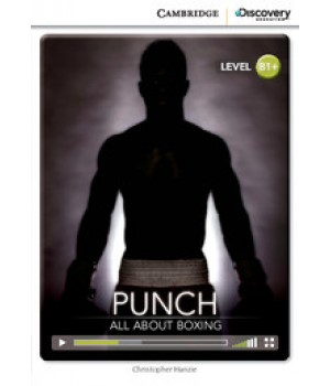 Книга для читання Cambridge Discovery Education Interactive Readers Level B1+ Punch: All About Boxing