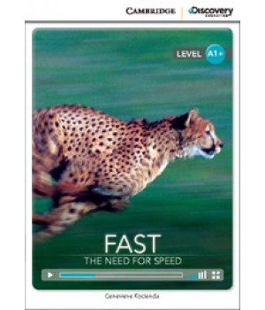 Книга для чтения Cambridge Discovery Education Interactive Readers Level A1+ Fast: The Need for Speed
