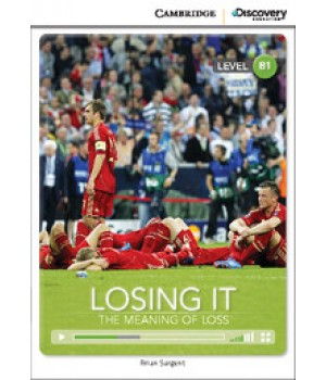 Книга для читання Cambridge Discovery Education Interactive Readers Level B1 Losing It: The Meaning of Loss