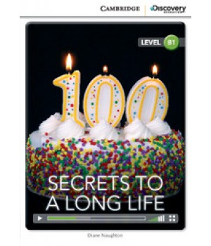 Книга для читання Cambridge Discovery Education Interactive Readers Level B1 Secrets to a Long Life