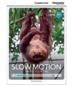 Книга для чтения Cambridge Discovery Education Interactive Readers Level A1+ Slow Motion: Taking Your Time
