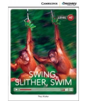 Книга для чтения Cambridge Discovery Education Interactive Readers Level A2 Swing, Slither, Swim