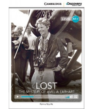 Книга для чтения Cambridge Discovery Education Interactive Readers Level A1+ Lost: The Mystery of Amelia Earhart
