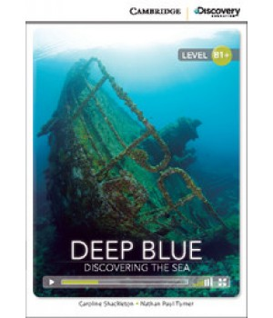 Книга для читання Cambridge Discovery Education Interactive Readers Level B1+ Deep Blue: Discovering the Sea