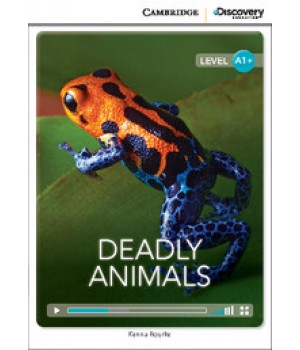 Книга для чтения Cambridge Discovery Education Interactive Readers Level A1+ Deadly Animals