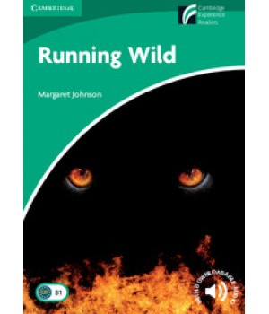 Книга для читання Cambridge Discovery Readers Level 3 Running Wild Book with CD-ROM and Audio CD Pack