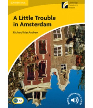 Книга для читання Cambridge Discovery Readers Level 2 A Little Trouble in Amsterdam Book with CD-ROM and Audio CD Pack