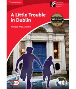Книга для читання Cambridge Discovery Readers Level 1 A Little Trouble in Dublin: Pack (Book with CD-ROM/Audio CD)