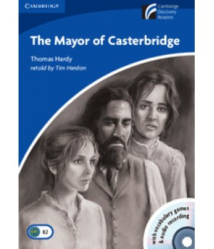 Книга для читання Cambridge Discovery Readers Level 5 Tne Mayor of Casterbridge Book with CD-ROM and Audio CD Pack