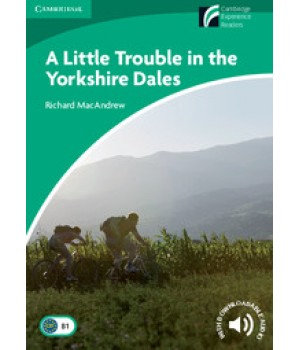 Книга для читання Cambridge Discovery Readers Level 3 A Little Trouble in the Yorkshire Dales Book with CD-ROM and Audio CD Pack