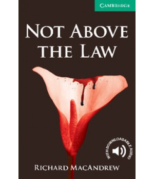 Книга для читання Cambridge English Reader Level 3 Not Above the Law: Reader + Audio CD