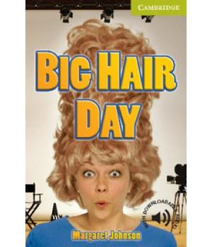 Книга для читання Cambridge English Readers Starter Level Big Hair Day Reader + Audio CD