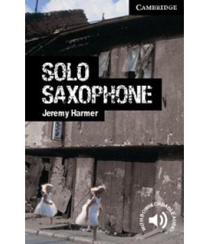 Книга для читання Cambridge English Reader Level 6 Solo Saxophone + Downloadable Audio