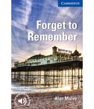 Книга для читання Cambridge English Reader Level 5 Forget to Remember + Downloadable Audio