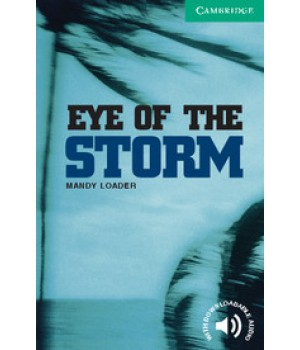 Книга для читання Cambridge English Reader Level 3 Eye of the Storm + Downloadable Audio (US)