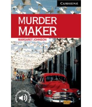 Книга для читання Cambridge English Reader Level 6 Murder Maker + Downloadable Audio
