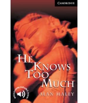 Книга для читання Cambridge English Reader Level 6 He Knows Too Much + Downloadable Audio