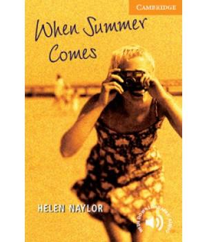 Книга для читання Cambridge English Reader Level 4 When Summer Comes + Downloadable Audio