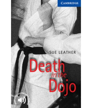 Книга для читання Cambridge English Reader Level 5 Death in the Dojo + Downloadable Audio