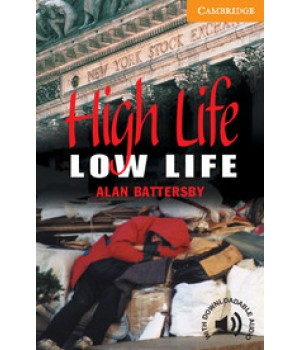 Книга для чтения Cambridge English Readers Level 4 High life low life Reader + Audio CD