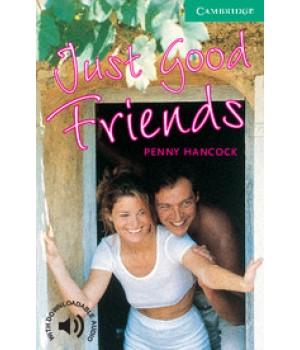 Книга для читання Cambridge English Readers Level 3 Just Good Friends Reader + Audio CD