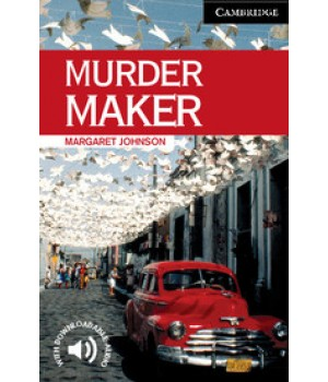 Книга для читання Cambridge English Readers Level 6 Murder Maker Reader + Audio CD