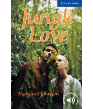 Книга для чтения Cambridge English Readers Level 5 Jungle Love Reader + Audio CD