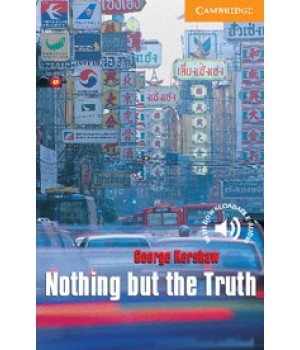 Книга для чтения Cambridge English Readers Level 4 Nothing but Truth Reader + Audio CD