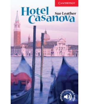 Книга для чтения Cambridge English Readers Level 1 Hotel Casanova Reader + Audio CD