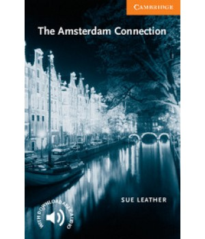 Книга для чтения Cambridge English Readers Level 4 Amsterdam Connection Reader + Audio CD