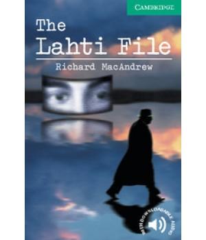 Книга для читання Cambridge English Readers Level 3 The Lahti File Reader + Audio CD