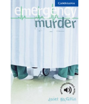 Книга для чтения Cambridge English Readers Level 5 Emergency Murder Reader + Audio CD