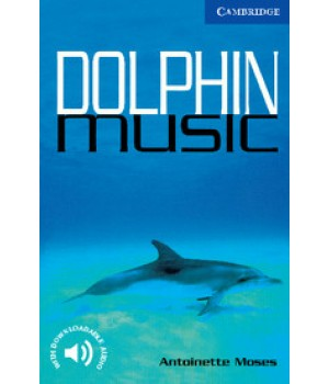 Книга для читання Cambridge English Reader Level 5 Dolphin Music Reader + Audio CD