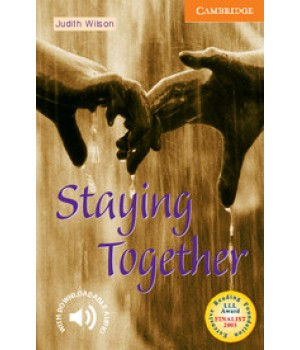 Книга для чтения Cambridge English Readers Level 4 Staying Together Reader + Audio CD