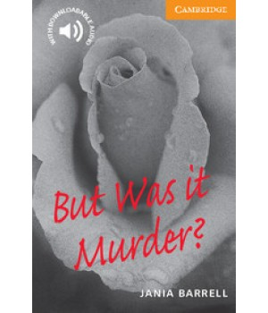 Книга для чтения Cambridge English Readers Level 4 But was it murder Reader + Audio CD