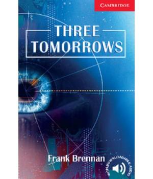 Книга для читання Cambridge English Reader Level 1 Three Tomorrows + Downloadable Audio